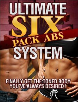 Ultimate Six Pack Abs System
