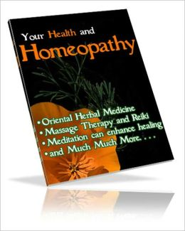 Your Health And Homeopathy