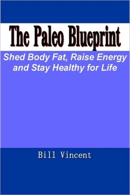 The Paleo Blueprint