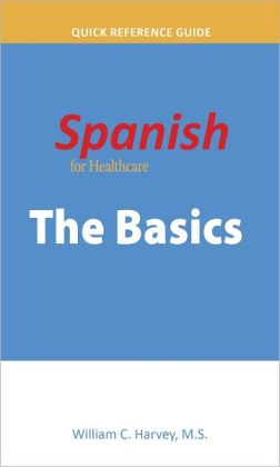 Spanish for Healthcare: The Basics
