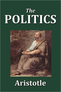 The Politics of Aristotle [Unabridged Edition]