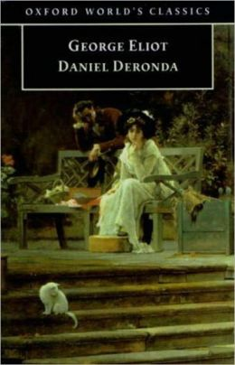 Daniel Deronda: A Fiction and Literature Classic By George Eliot! AAA+++