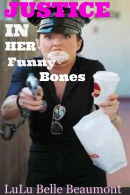 Justice In Her Funny Bones (for fans of Janet Evanovich, Jennifer Crusie, Sandra Brown)