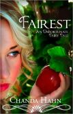 Fairest (An Unfortunate Fairy Tale)