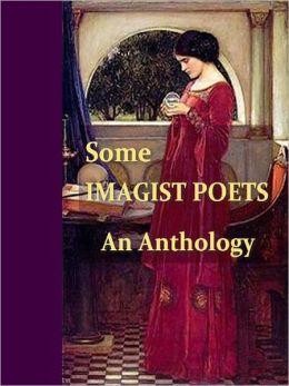 Some Imagist Poets, An Anthology