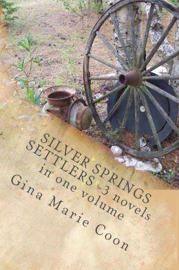 Silver Springs SETTLERS Series - Books 1-3