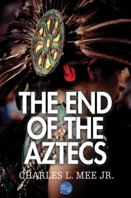 The End of The Aztecs