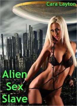 Alien Sex Slave (Sci-Fi Menage Erotica)