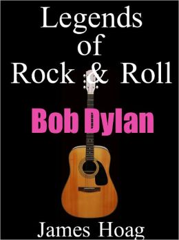 Legends of Rock & Roll - Bob Dylan
