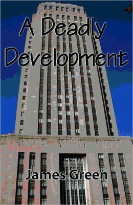 A Deadly Development