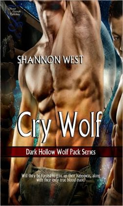 Cry Wolf (Dark Hollow Wolfpack 2)