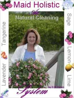 Maid Holistic by Deborah Dolen
