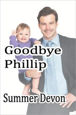 Goodbye Phillip (m/m novella)