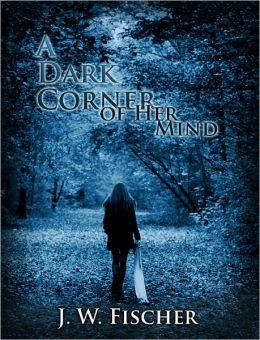 A Dark Corner of Her Mind