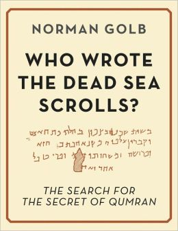 Who Wrote the Dead Sea Scrolls?