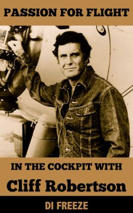 In the Cockpit with Cliff Robertson