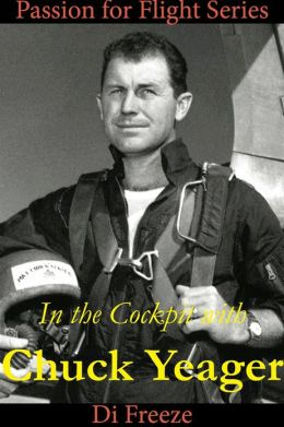 In the Cockpit with Chuck Yeager
