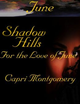 Shadow Hills: For the Love of June