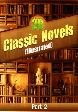 20 Classic Novels (Illustrated) Part-2