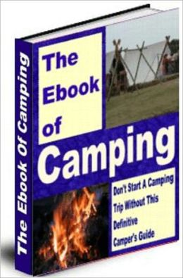The Ultimate Guide To Family Camping