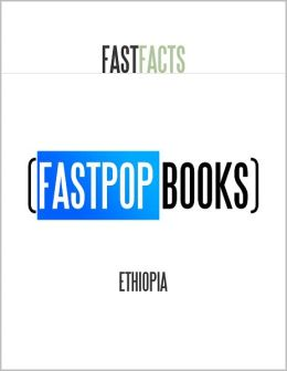 Ethiopia (FastPop Books Fast Facts)