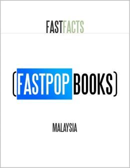 Malaysia (FastPop Books Fast Facts)