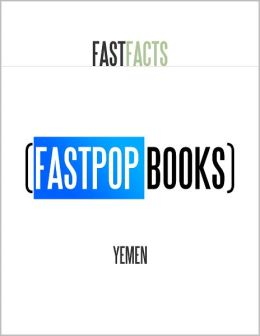 Yemen (FastPop Books Fast Facts)
