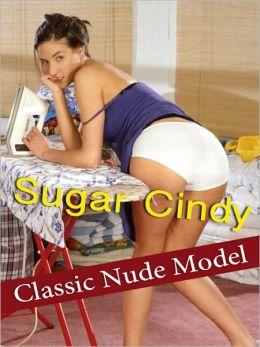 Sugar Cindy - Classic Nude Model
