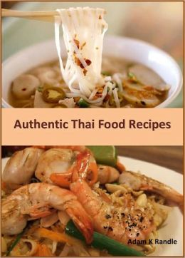 Best Authentic Thai Food Recipes
