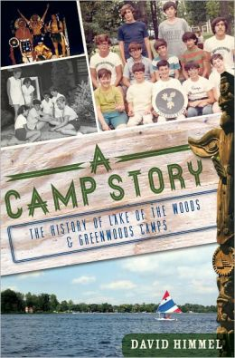 A Camp Story: The History of Lake of the Woods & Greenwoods Camps