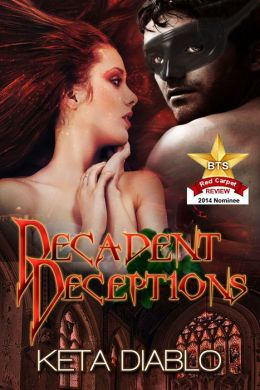 Decadent Deceptions (( Romantic Suspense Historical ))