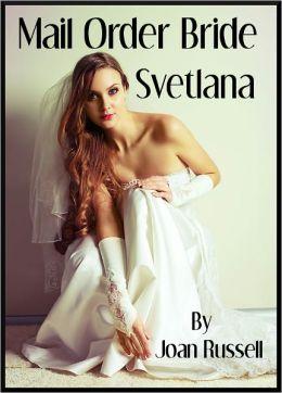 Mail Order Bride: Svetlana - Gangbang