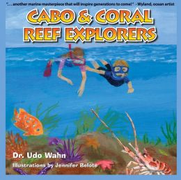 Cabo and Coral Reef Explorers