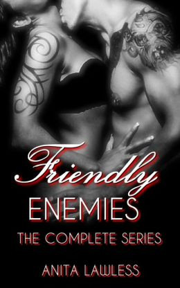 Friendly Enemies Smutfest (The Complete Series. Includes Friendly Enemies 1, Friendly Enemies 2, Friendly Enemies 3, Friendly Enemies 4, & Bonus Story)