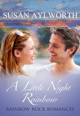 A Little Night Rainbow: Rainbow Rock Romances Book 4