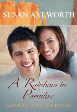 A Rainbow in Paradise: Rainbow Rock Romances Book 5
