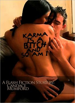 Karma Is a Bitch ( A Flash Fiction Story )