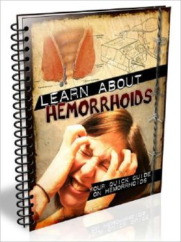 Learn About Hemorrhoids – Your Quick Guide On Hemorrhoids