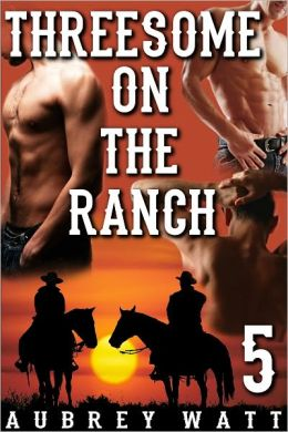 Threesome on the Ranch
