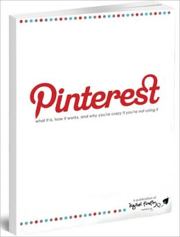 Pinterest: What it is, How it Works, and Why you are Crazy if you aren't using it!