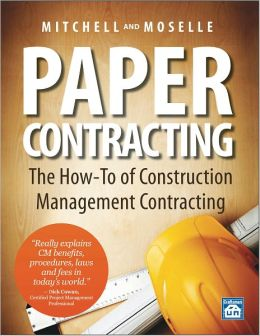 Paper Contracting - How to Make a Living as a Construction Management Contractor