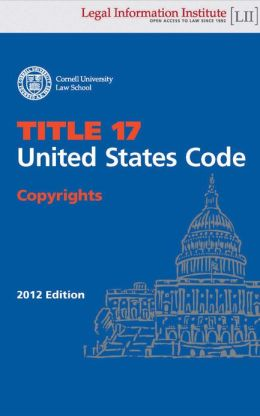 United States Code - Title 17 - Copyrights