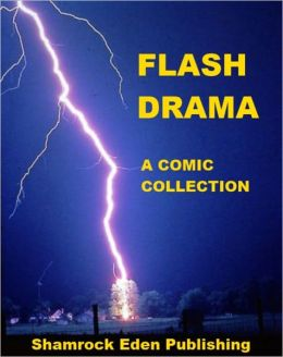 Flash Drama - A Comic Collection