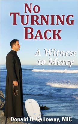 No Turning Back A Witness to Mercy