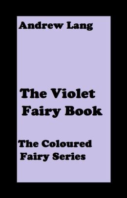 The Violet Fairy Book( error free transcription)