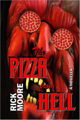 The Pizza From Hell