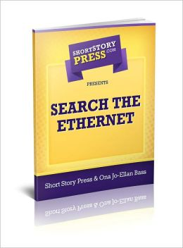 Short Story Press Presents Search The Ethernet