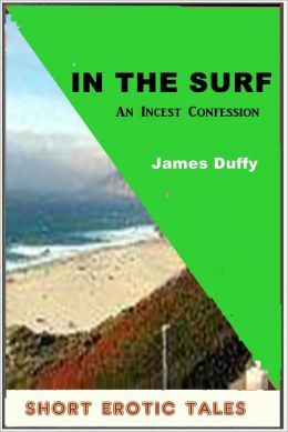In The Surf: Incest Erotica