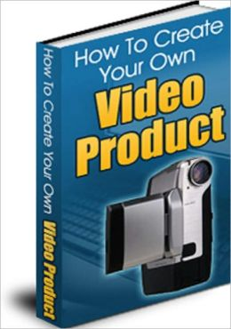 Create Your Own Video Product A-Z