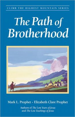 The Path of Brotherhood
